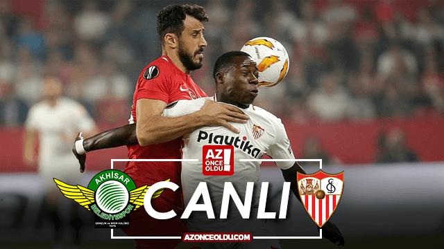 Akhisarspor Sevilla şifresiz canlı izle - Akhisarspor Sevilla Az TV İdman TV canlı izle