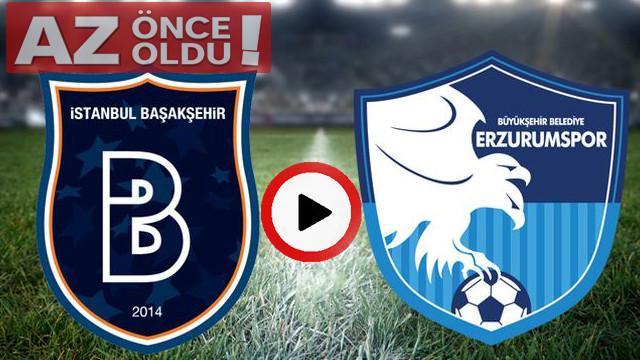 Medipol Başakşehir Erzurumspor maçı canlı izle | Başakşehir Erzurumspor şifresiz canlı İZLE