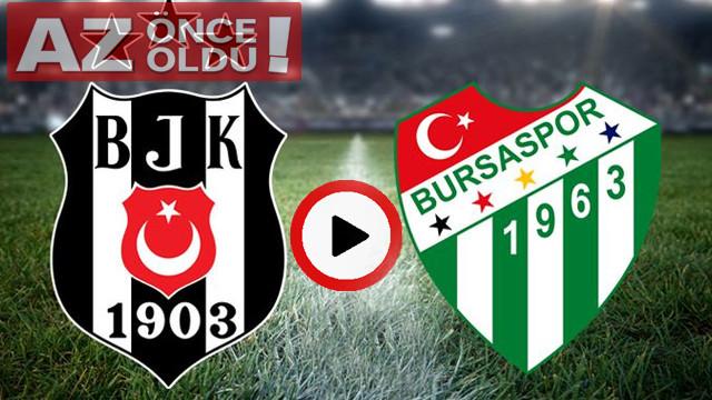 Beşiktaş Bursaspor maçı canlı izle | Beşiktaş Bursaspor şifresiz canlı İZLE | Bein Sport canlı izle