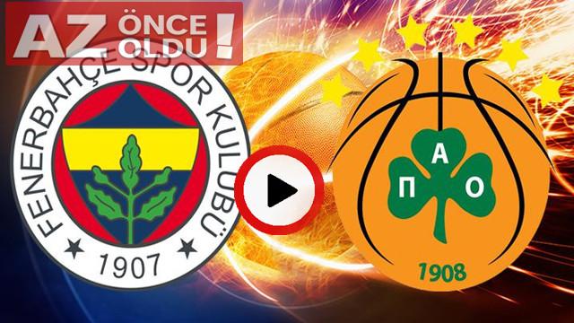 Fenerbahçe Beko Panathinaikos maçı şifresiz canlı izle! Fenerbahçe Panathinaikos maçı canlı izle