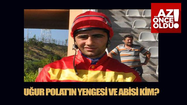 Jokey Uğur Polat'ın yengesi Nalan Polat kimdir? Jokey Uğur Polat'ın abisi Nadir Polat kimdir?