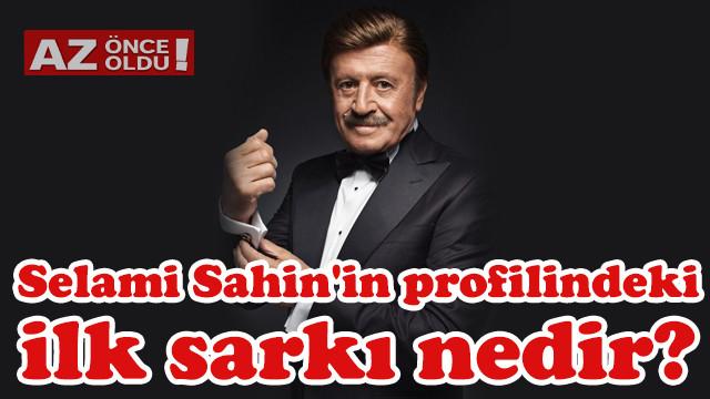 12 Mart Hadi İpucu: Selami Şahin'in profilindeki ilk şarkı nedir?