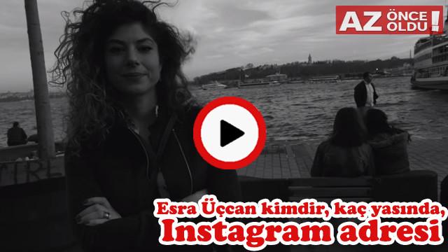 Esra Üçcan kimdir, kaç yaşında, Instagram adresi, acılara tutunmak dinle