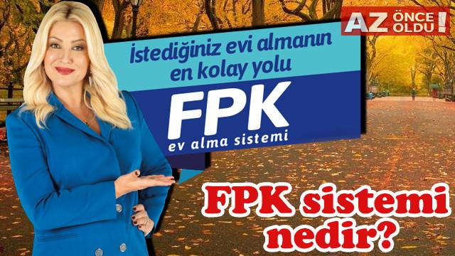 FPK sistemi nedir, kimler yararlanabilir, şartları neler?