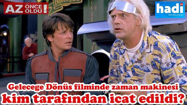 14 Mart Hadi ipucu sorusu: Geleceğe Dönüş filminde zaman makinesi kim tarafından icat edildi?