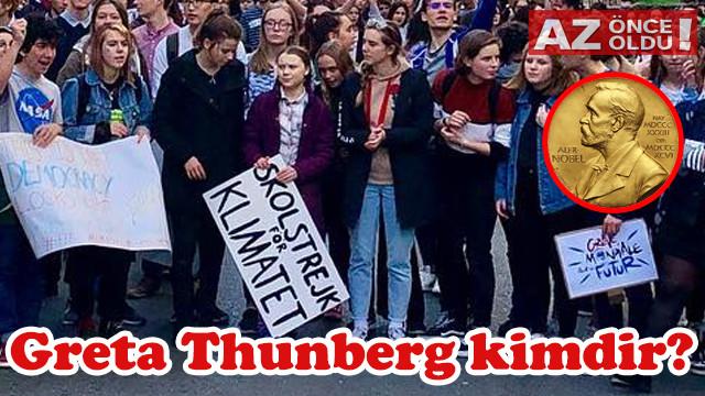 16 yaşında Nobel'e aday gösterilen Greta Thunberg kimdir?