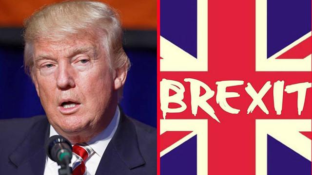 Trump'tan Brexit yorumu