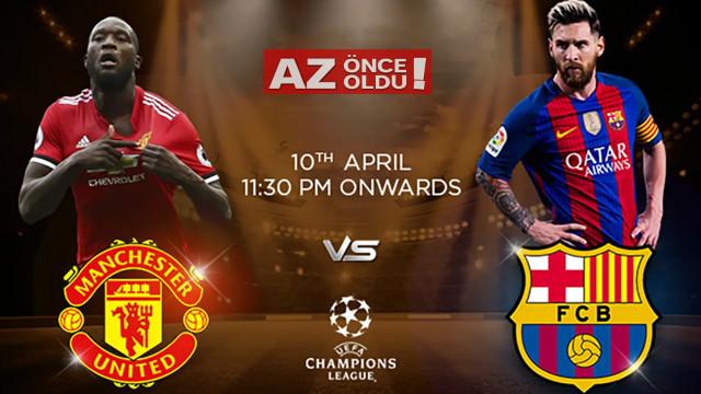 Manchester United Barcelona maçı ne zaman, saat kaçta, hangi kanalda?