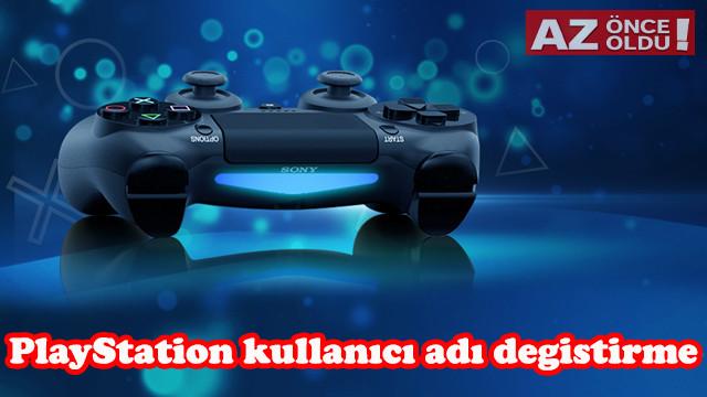 PlayStation kullanıcı adı nasıl değiştirilir, ücretli mi?