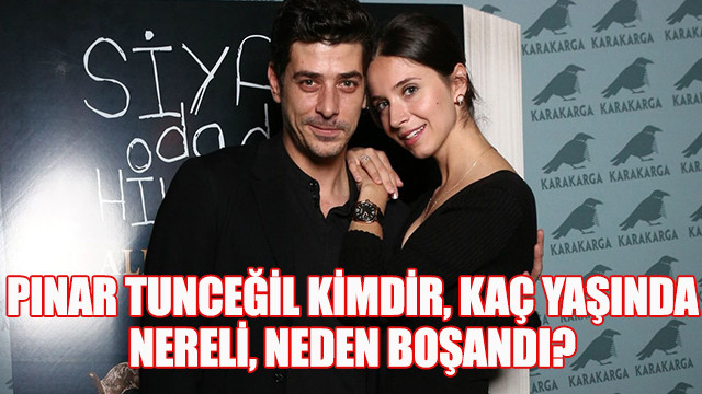 Alper Saldıran'la boşanan Pınar Tunceğil kimdir, kaç yaşında, nereli, neden boşandı?
