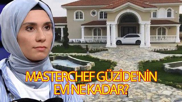 MasterChef Güzide'nin evi ne kadar?