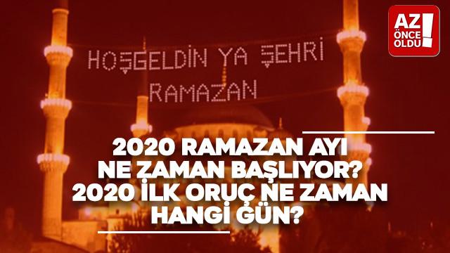 2020 Ramazan ayı ne zaman başlıyor? 2020 ilk oruç ne zaman, hangi gün?