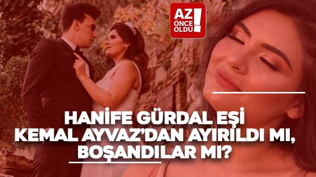 Hanife Gürdal eşi Kemal Ayvaz'dan ayırıldı mı, boşandılar mı?