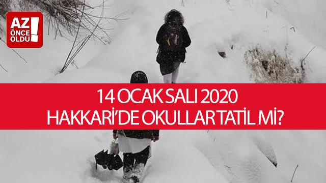 14 Ocak Salı 2020 Hakkari'de okullar tatil mi?