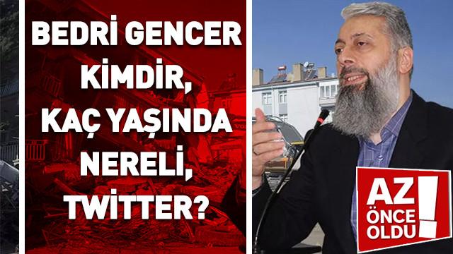 Bedri Gencer kimdir, kaç yaşında, nereli, Twitter?