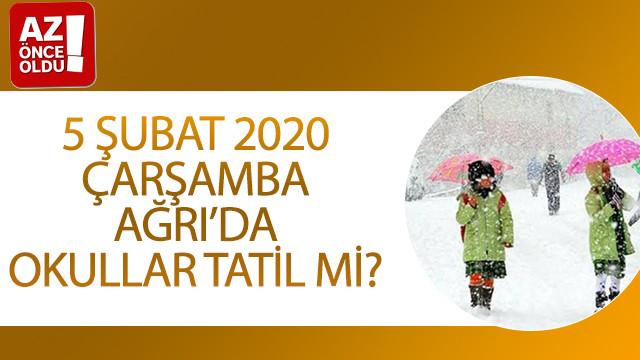 5 Şubat 2020 Çarşamba Ağrı'da okullar tatil mi?