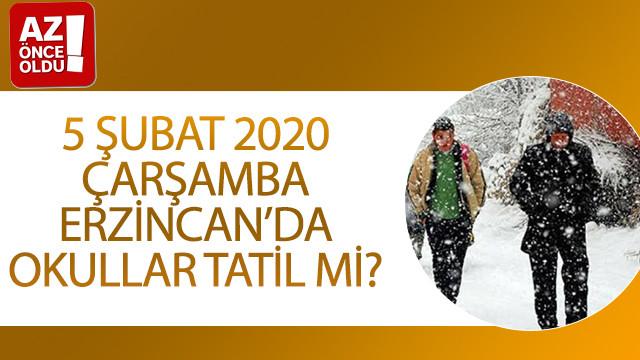 5 Şubat 2020 Çarşamba Erzincan'da okullar tatil mi?