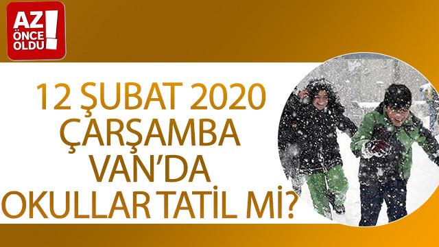 12 Şubat 2020 Çarşamba Van'da okullar tatil mi?