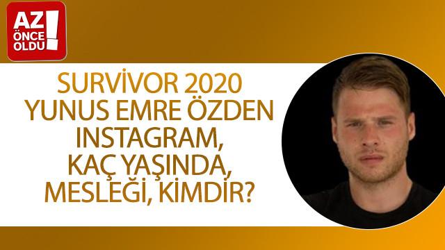 Survivor 2020 Yunus Emre Özden Instagram, kaç yaşında, mesleği, kimdir?