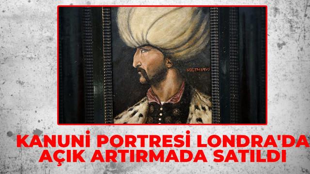 Kanuni portresi Londra'da açık artırmada satıldı
