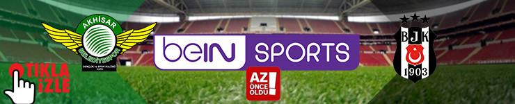 CANLI İZLE - Akhisarspor Beşiktaş canlı izle - Akhisarspor Beşiktaş şifresiz canlı izle