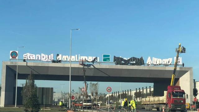 3. havalimanına 'İstanbul Havalimanı' tabelası takıldı