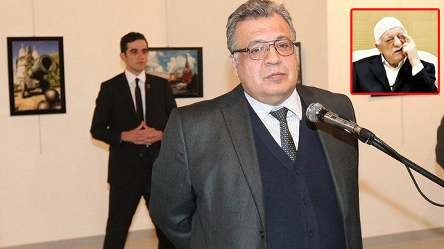 Karlov'a ait bilgiler FETÖ elebaşı Gülen'e gönderildi
