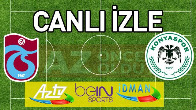 Trabzonspor Konyaspor şifresiz canlı izle - Trabzonspor Konyaspor ücretsiz bedava izle
