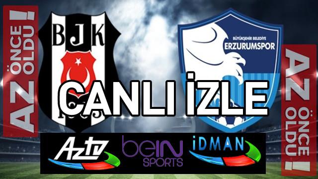 Bein Sports 1 Canlı Izle şifresiz Genk Beşiktaş Maçı İzle: Beşiktaş Erzurumspor Canlı İZLE
