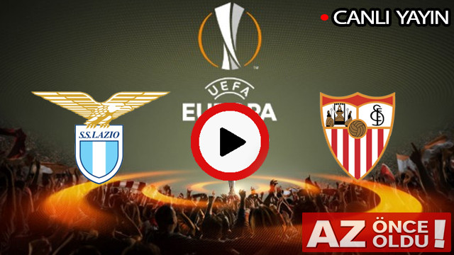 CANLI İZLE | Lazio Sevilla maçı şifresiz canlı izle | Lazio Sevilla CANLI İZLE