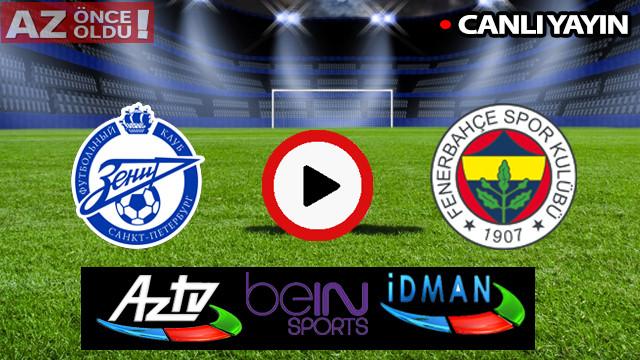 CANLI İZLE | Zenit Fenerbahçe şifresiz CANLI İZLE | Zenit Fenerbahçe bedava canlı izle