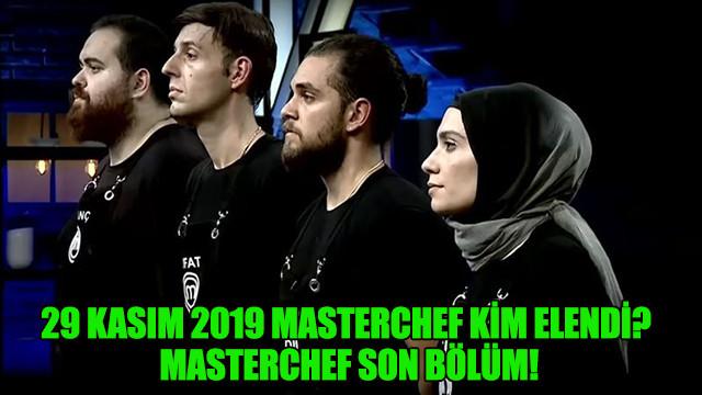 29 Kasım 2019 Masterchef kim elendi?  Masterchef son bölüm!