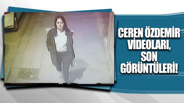 Ceren Özdemir videoları, son görüntüleri!