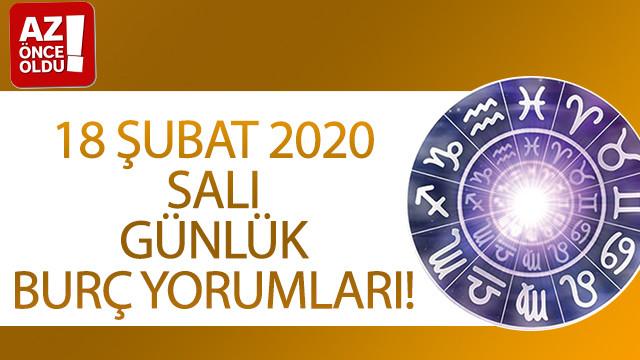 18 Şubat 2020 Salı günlük burç yorumları!